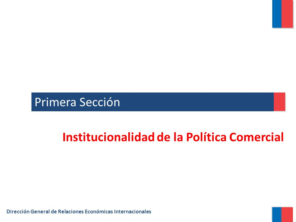 Institucionalidad de la Política Comercial