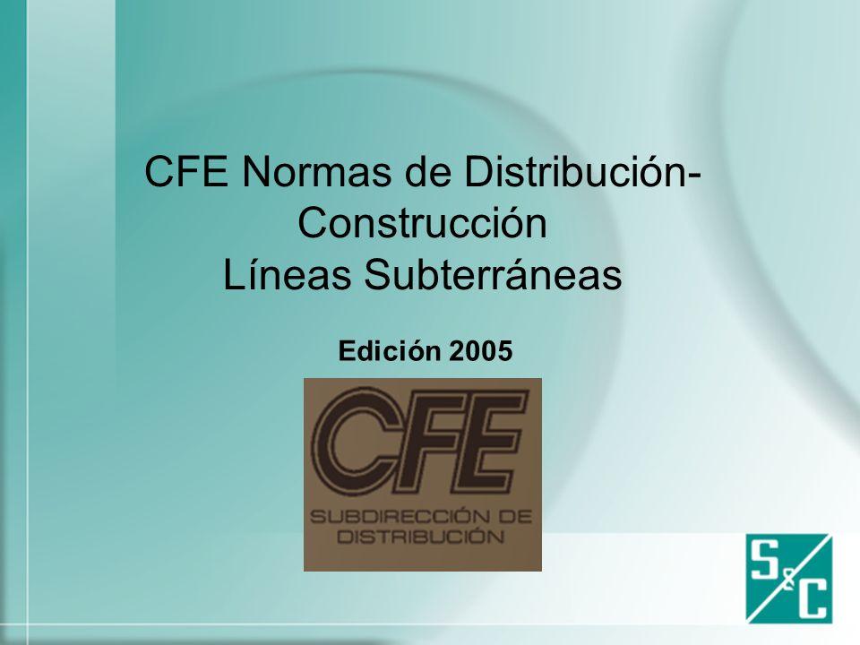 CFE Normas de Distribución-Construcción Líneas Subterráneas