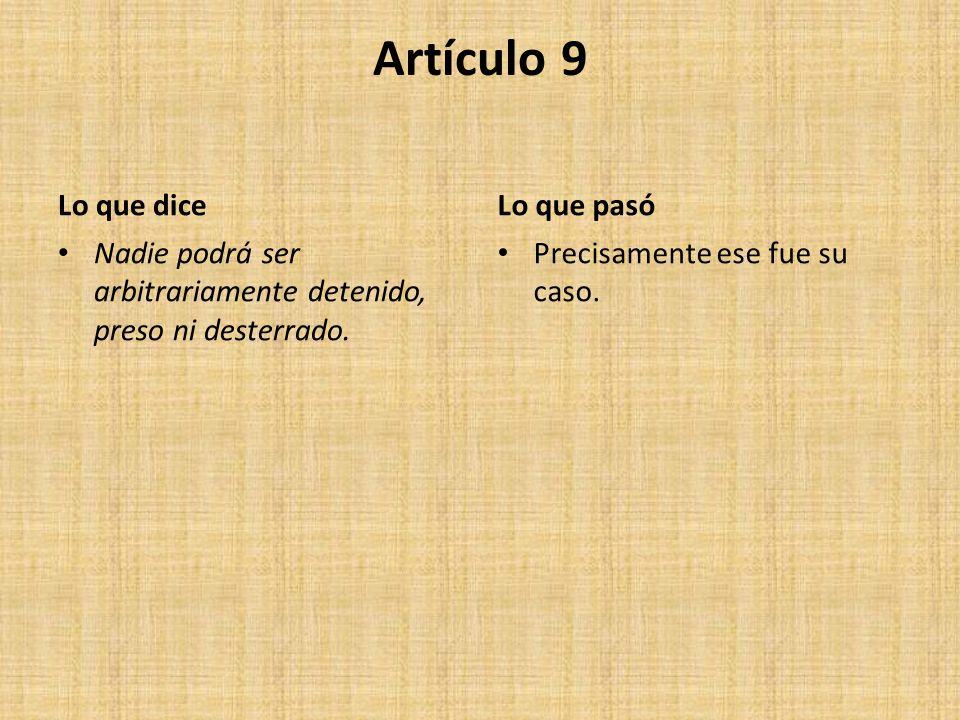 Artículo 9 Lo que dice Lo que pasó