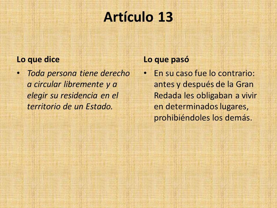 Artículo 13 Lo que dice Lo que pasó