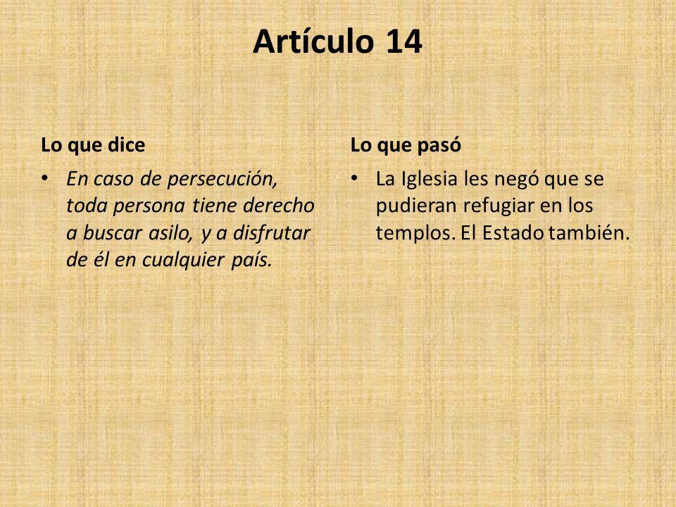 Artículo 14 Lo que dice Lo que pasó