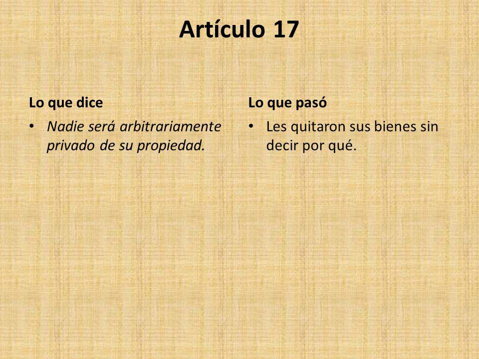 Artículo 17 Lo que dice Lo que pasó