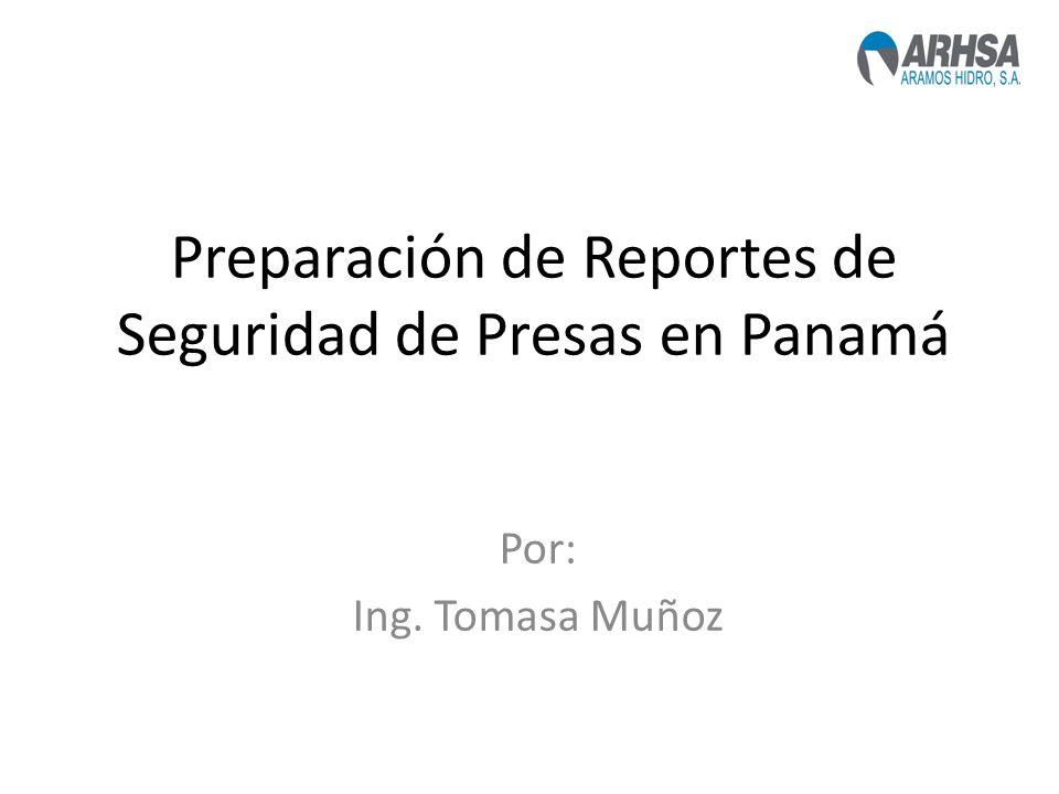 Preparación de Reportes de Seguridad de Presas en Panamá