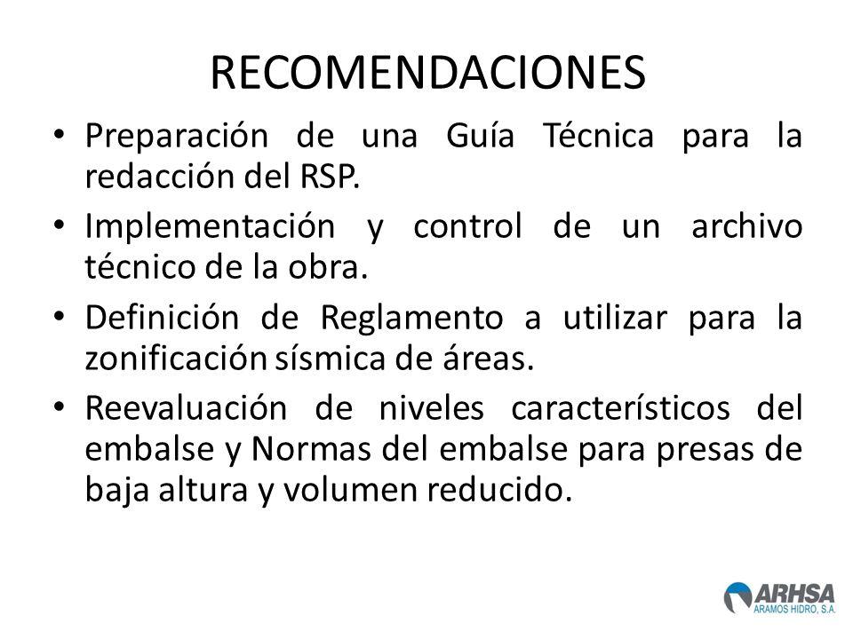 RECOMENDACIONES Preparación de una Guía Técnica para la redacción del RSP. Implementación y control de un archivo técnico de la obra.