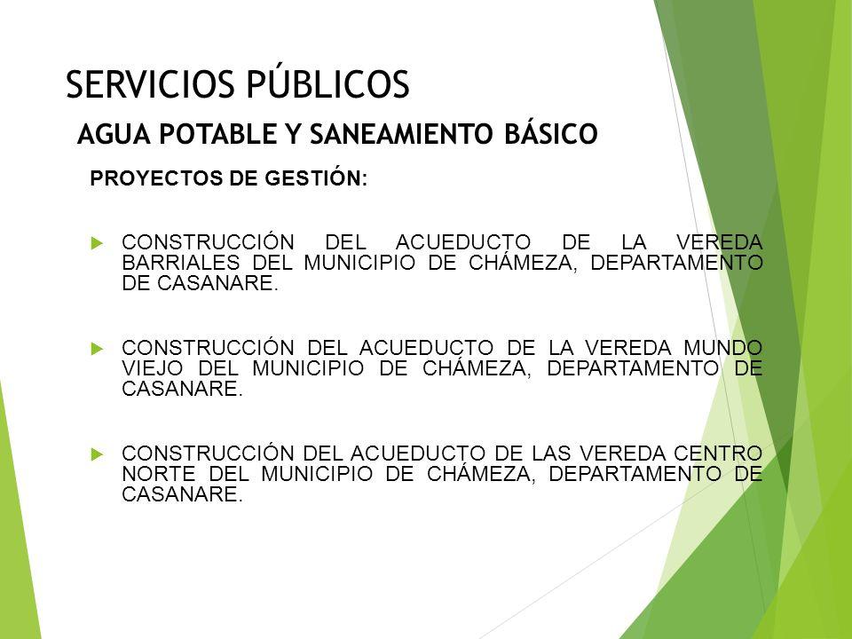SERVICIOS PÚBLICOS AGUA POTABLE Y SANEAMIENTO BÁSICO