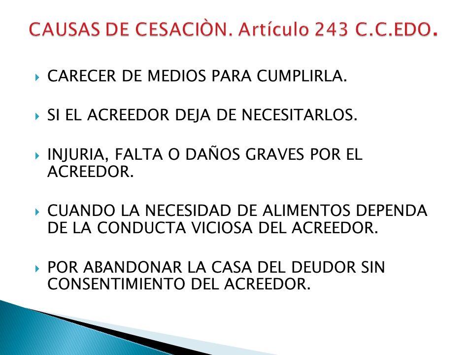 CAUSAS DE CESACIÒN. Artículo 243 C.C.EDO.