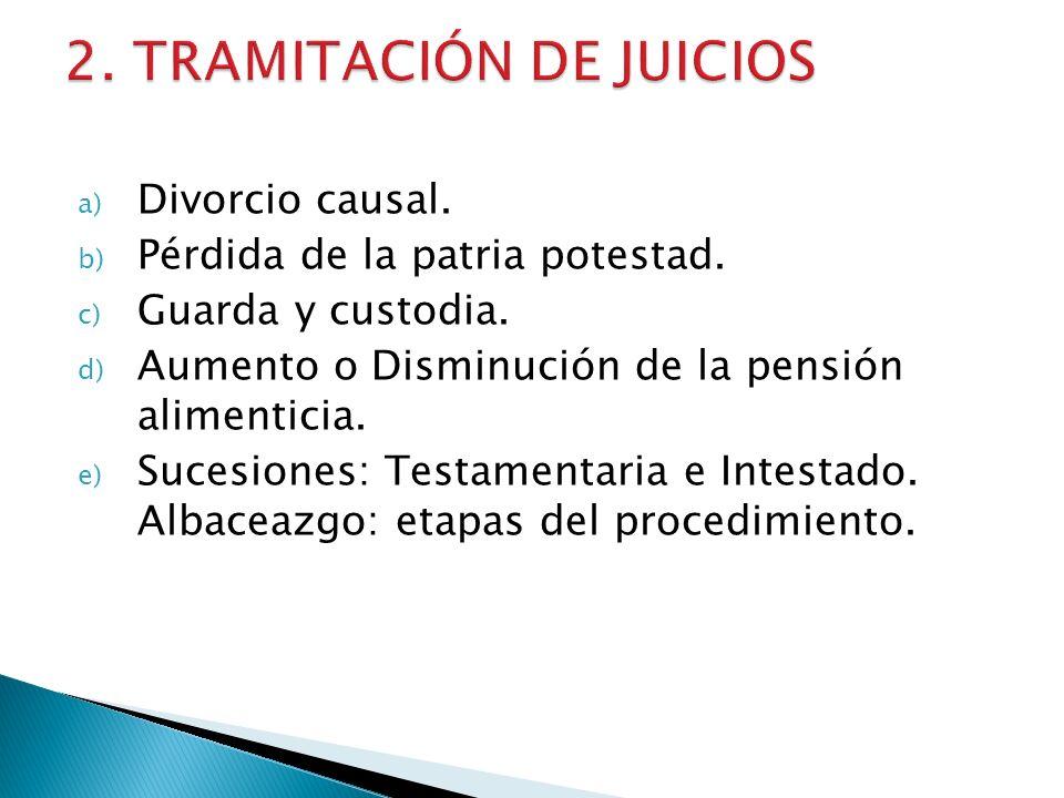 2. TRAMITACIÓN DE JUICIOS