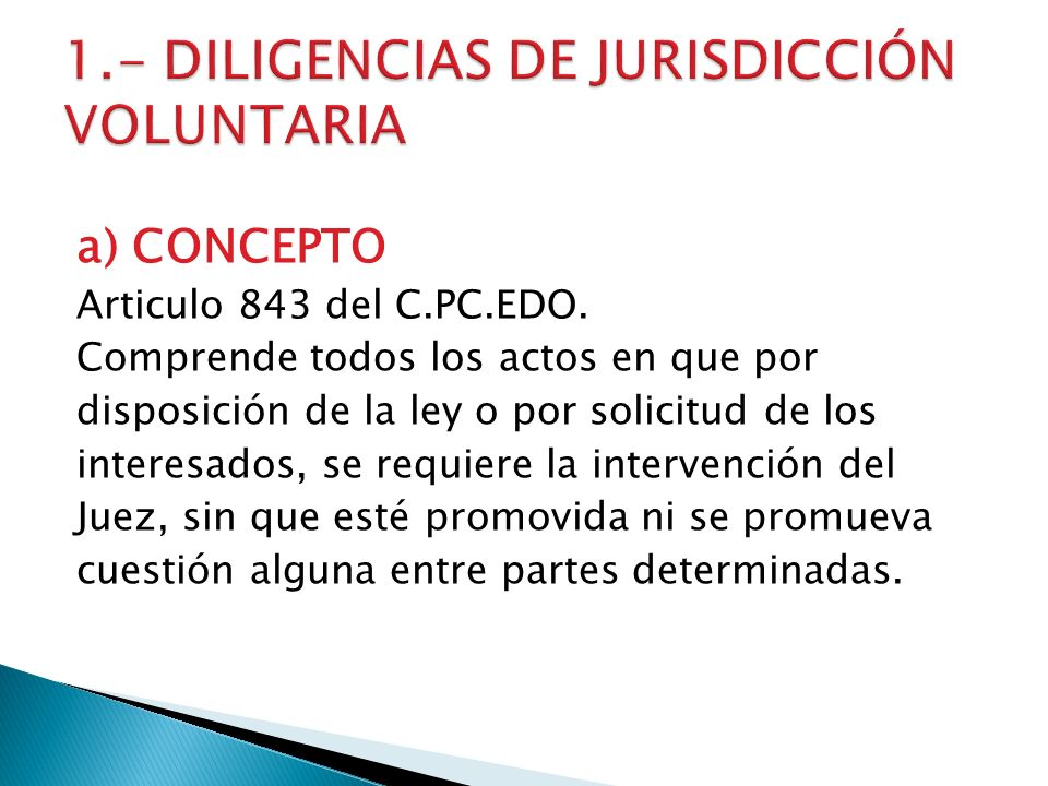1.- DILIGENCIAS DE JURISDICCIÓN VOLUNTARIA
