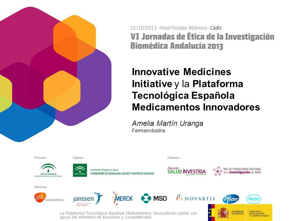 Innovative Medicines Initiative y la Plataforma Tecnológica Española Medicamentos Innovadores