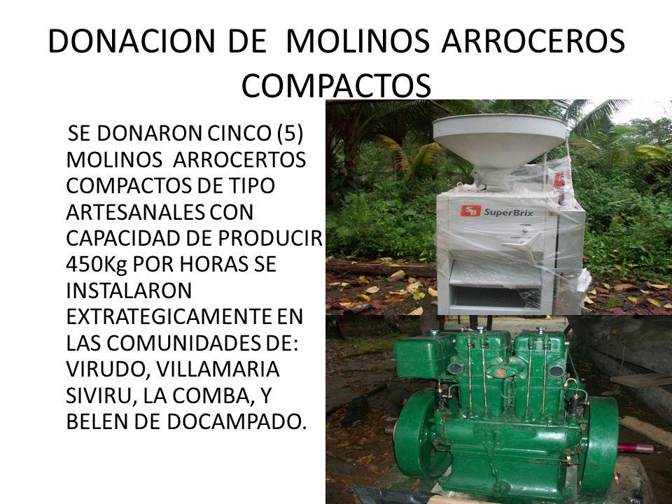 DONACION DE MOLINOS ARROCEROS COMPACTOS