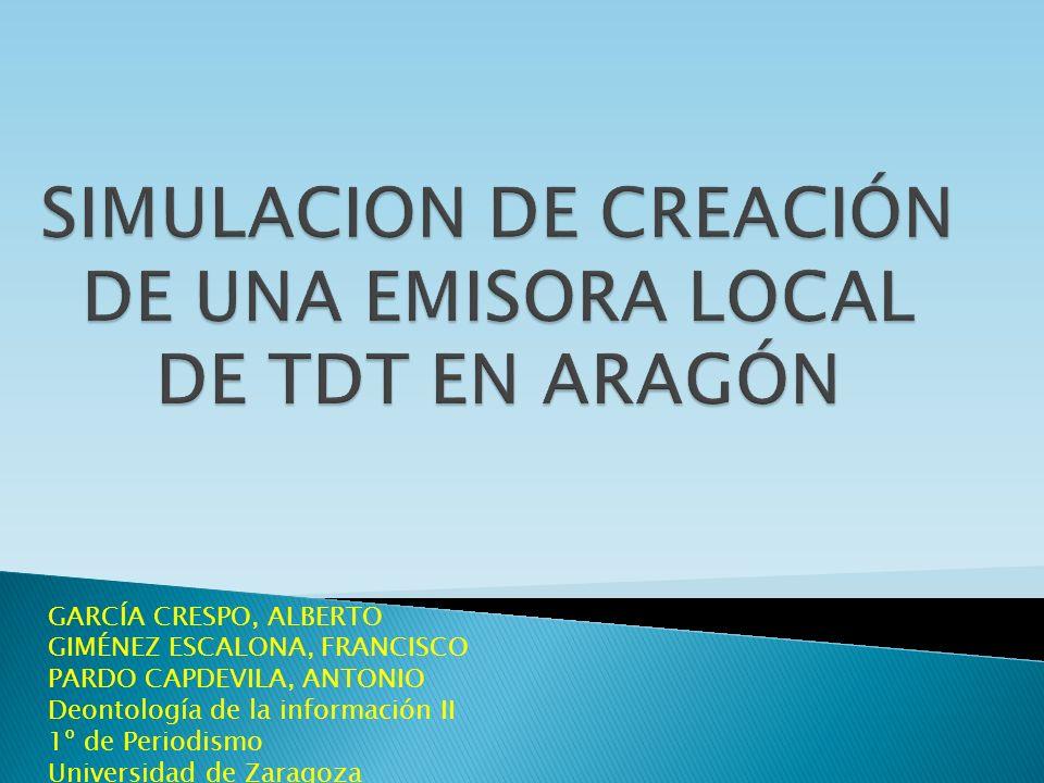 SIMULACION DE CREACIÓN DE UNA EMISORA LOCAL DE TDT EN ARAGÓN