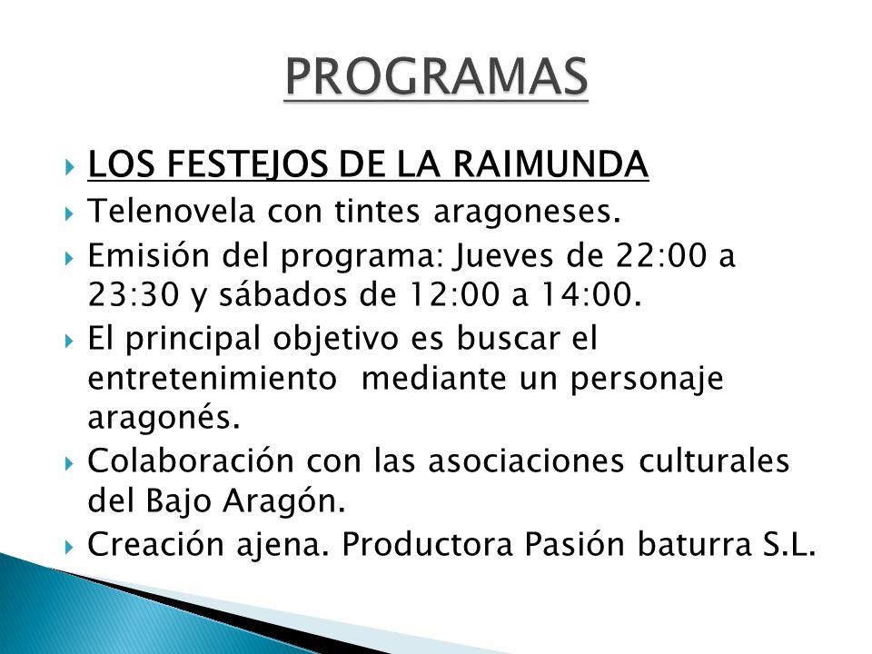 PROGRAMAS LOS FESTEJOS DE LA RAIMUNDA