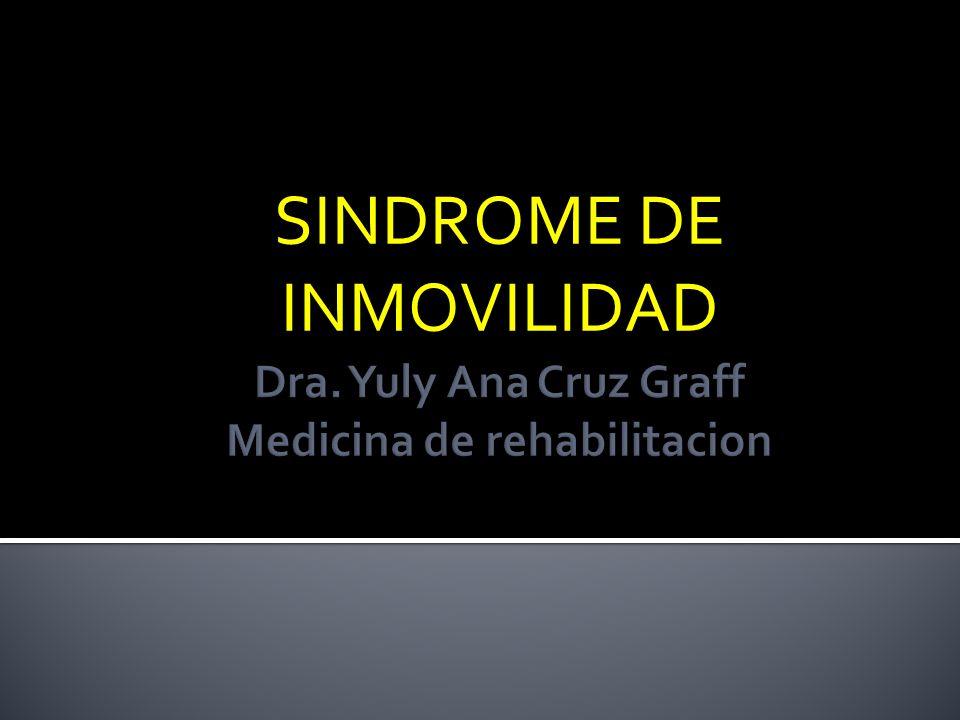 Dra. Yuly Ana Cruz Graff Medicina de rehabilitacion