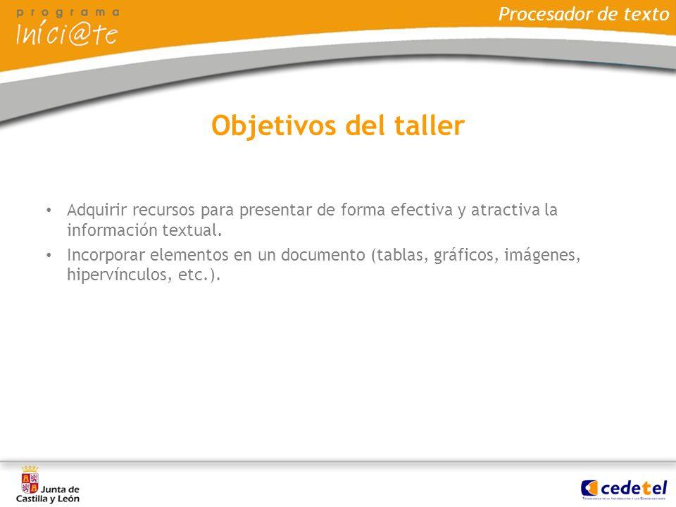 Objetivos del taller Procesador de texto