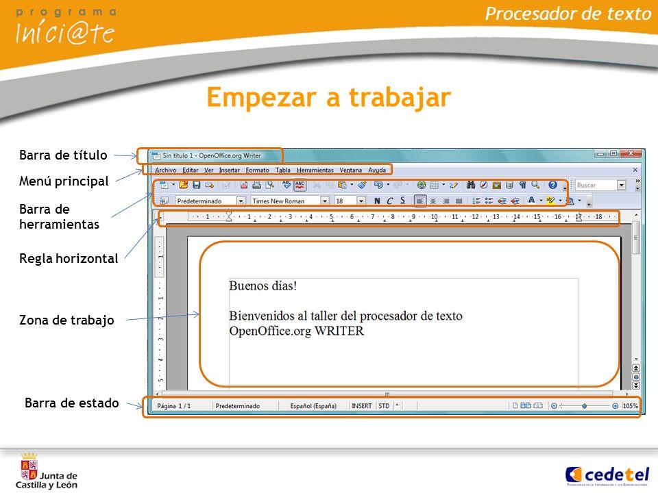 Empezar a trabajar Procesador de texto Barra de título Menú principal