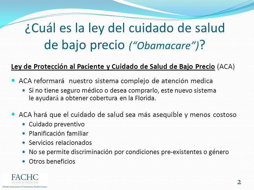 ¿Cuál es la ley del cuidado de salud de bajo precio ( Obamacare )