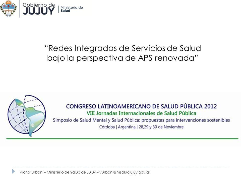 Redes Integradas de Servicios de Salud bajo la perspectiva de APS renovada