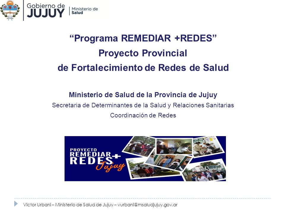 Programa REMEDIAR +REDES Proyecto Provincial