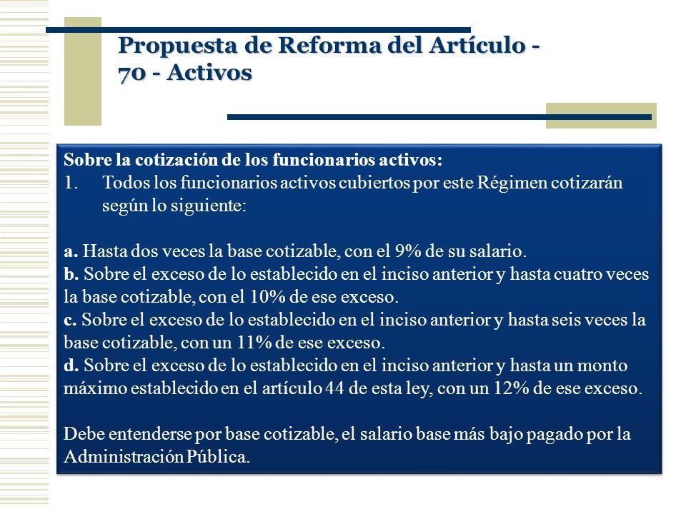 Propuesta de Reforma del Artículo -70 - Activos