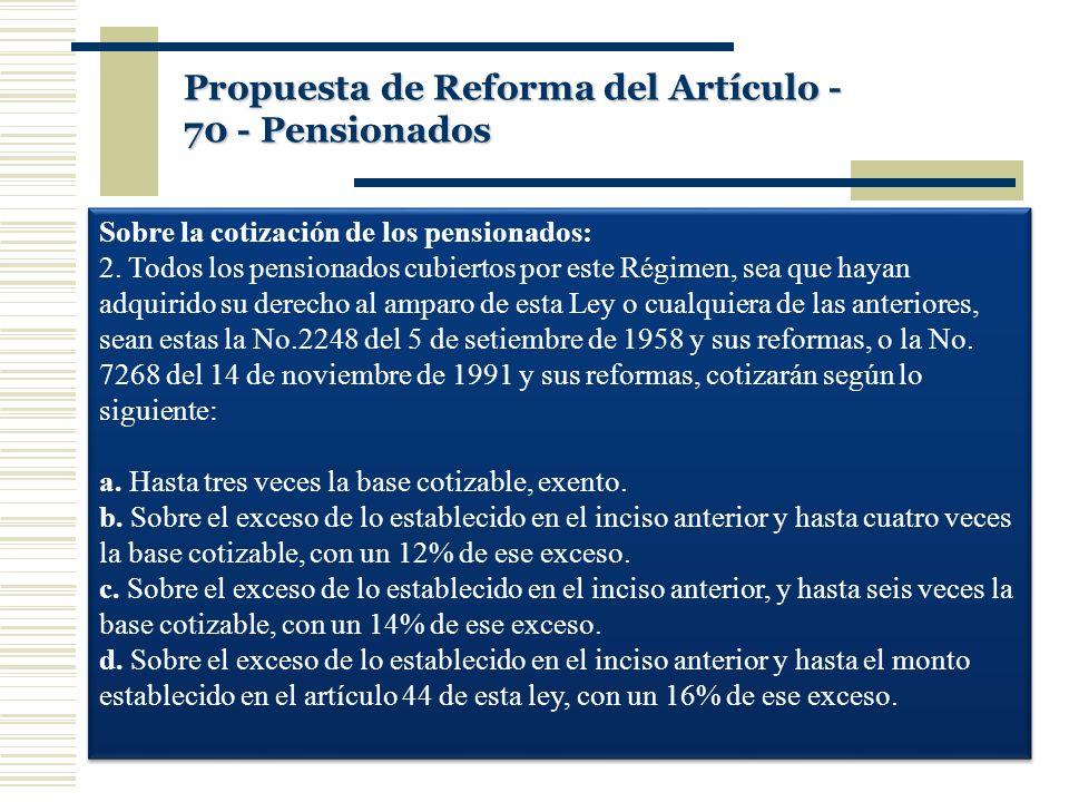 Propuesta de Reforma del Artículo -70 - Pensionados