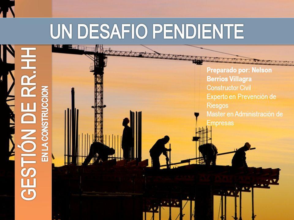 UN DESAFIO PENDIENTE GESTIÓN DE RR.HH EN LA CONSTRUCCION
