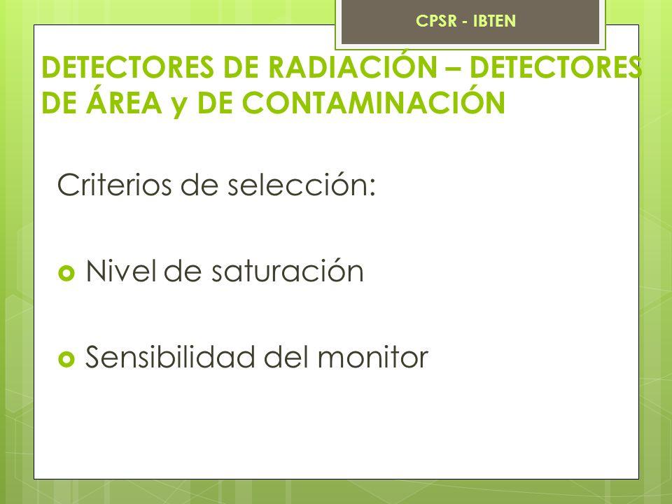 DETECTORES DE RADIACIÓN – DETECTORES DE ÁREA y DE CONTAMINACIÓN