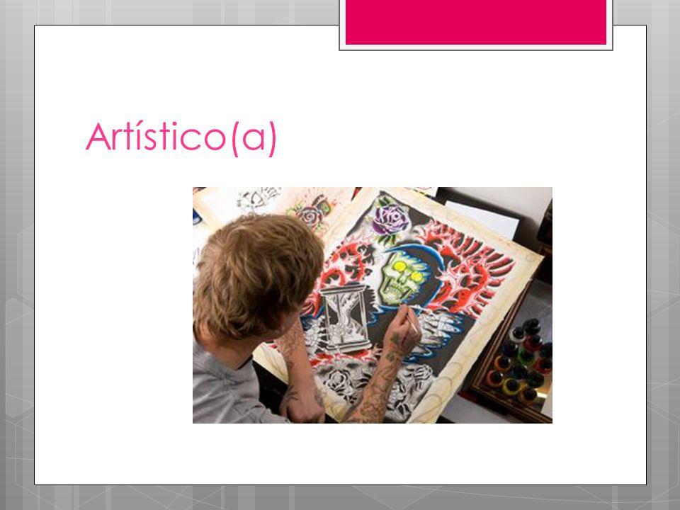 Artístico(a)
