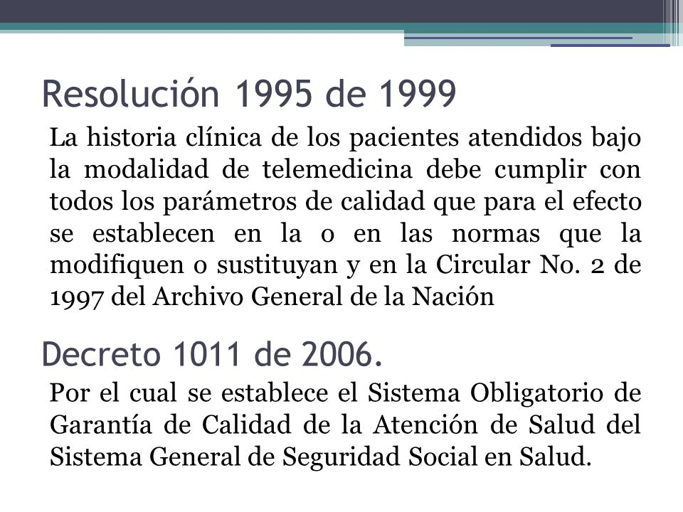 Resolución 1995 de 1999 Decreto 1011 de 2006.