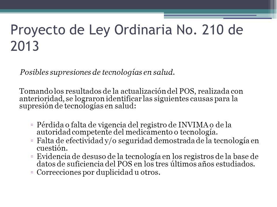 Proyecto de Ley Ordinaria No. 210 de 2013