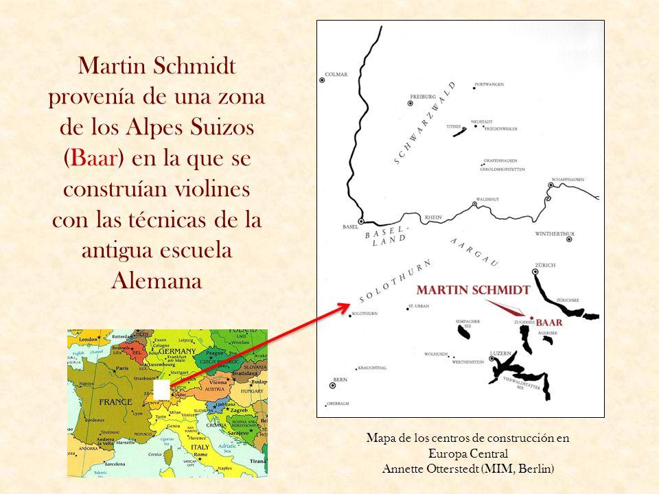 Martin Schmidt provenía de una zona de los Alpes Suizos (Baar) en la que se construían violines con las técnicas de la antigua escuela Alemana