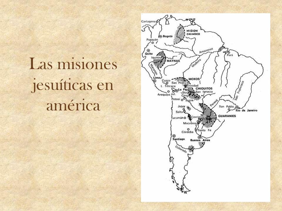 Las misiones jesuíticas en américa
