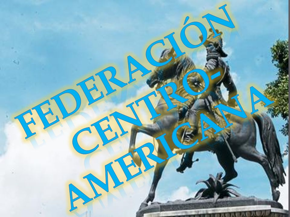 FEDERACIÓN CENTRO-AMERICANA