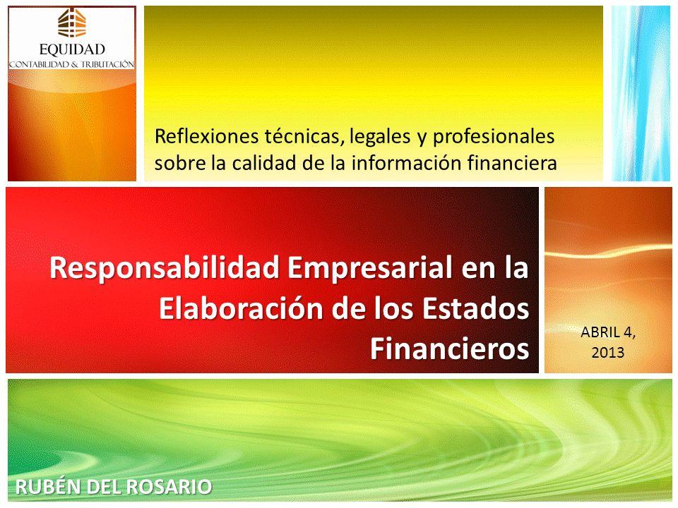 Reflexiones técnicas, legales y profesionales sobre la calidad de la información financiera
