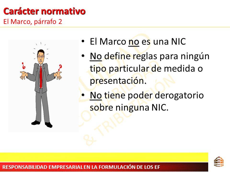 Carácter normativo El Marco, párrafo 2