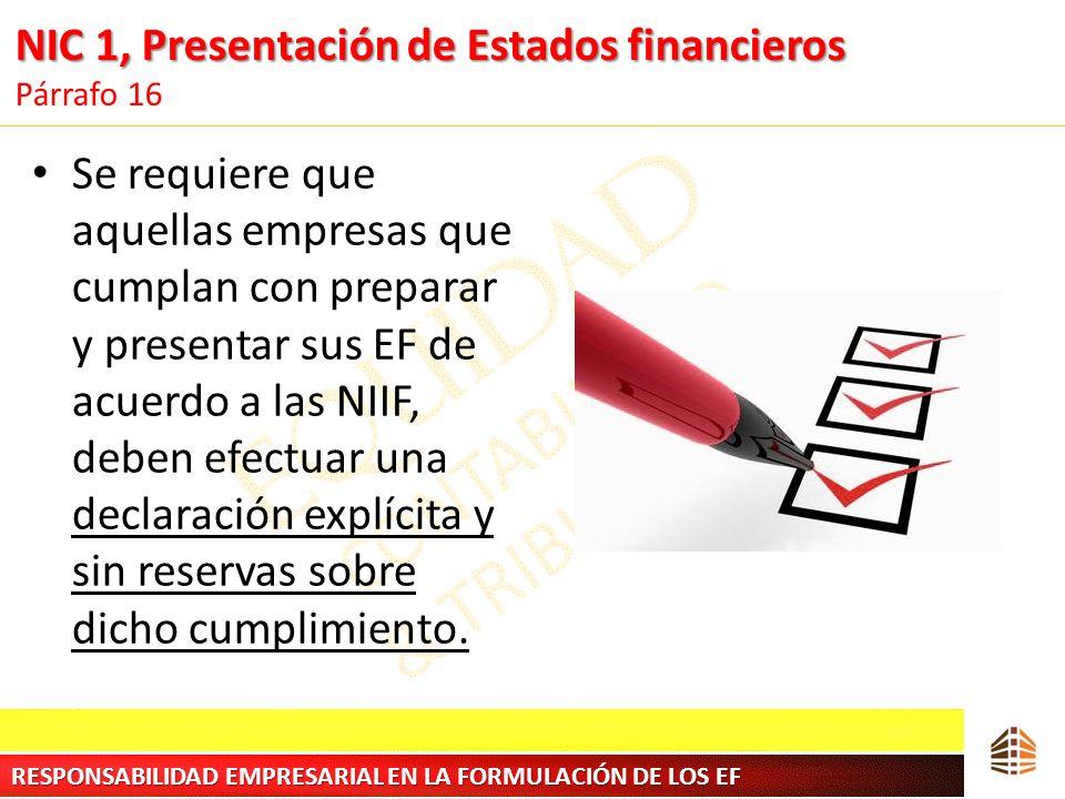 NIC 1, Presentación de Estados financieros Párrafo 16