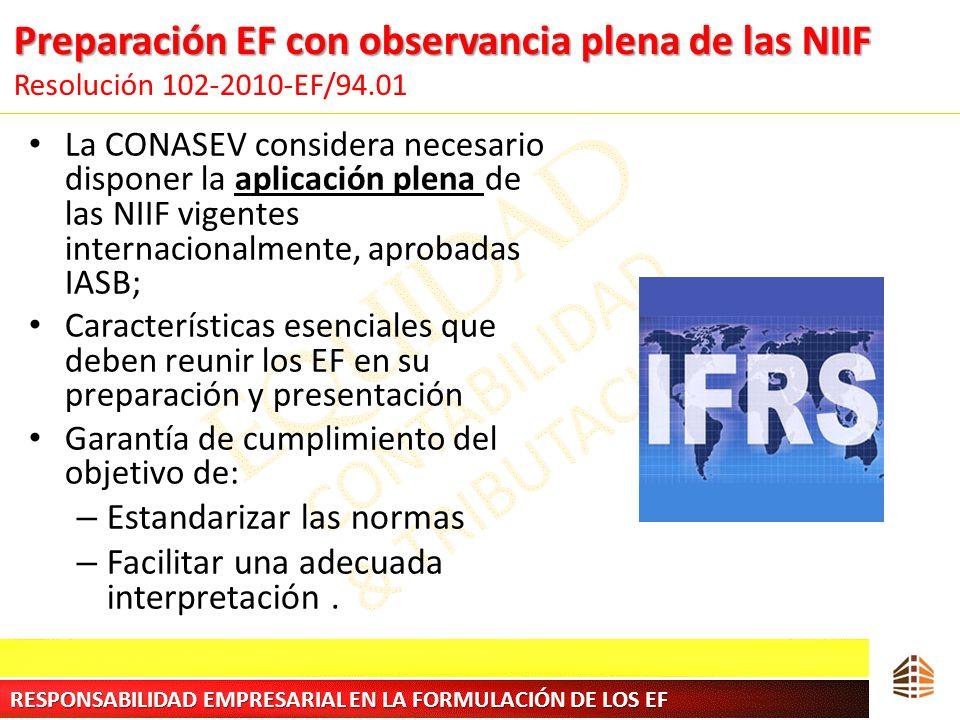Preparación EF con observancia plena de las NIIF Resolución 102-2010-EF/94.01
