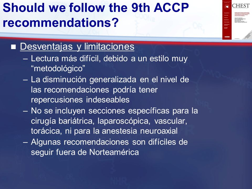 Should we follow the 9th ACCP recommendations