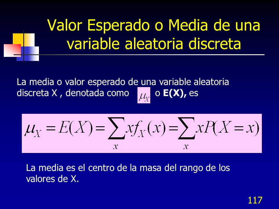 Valor Esperado o Media de una variable aleatoria discreta