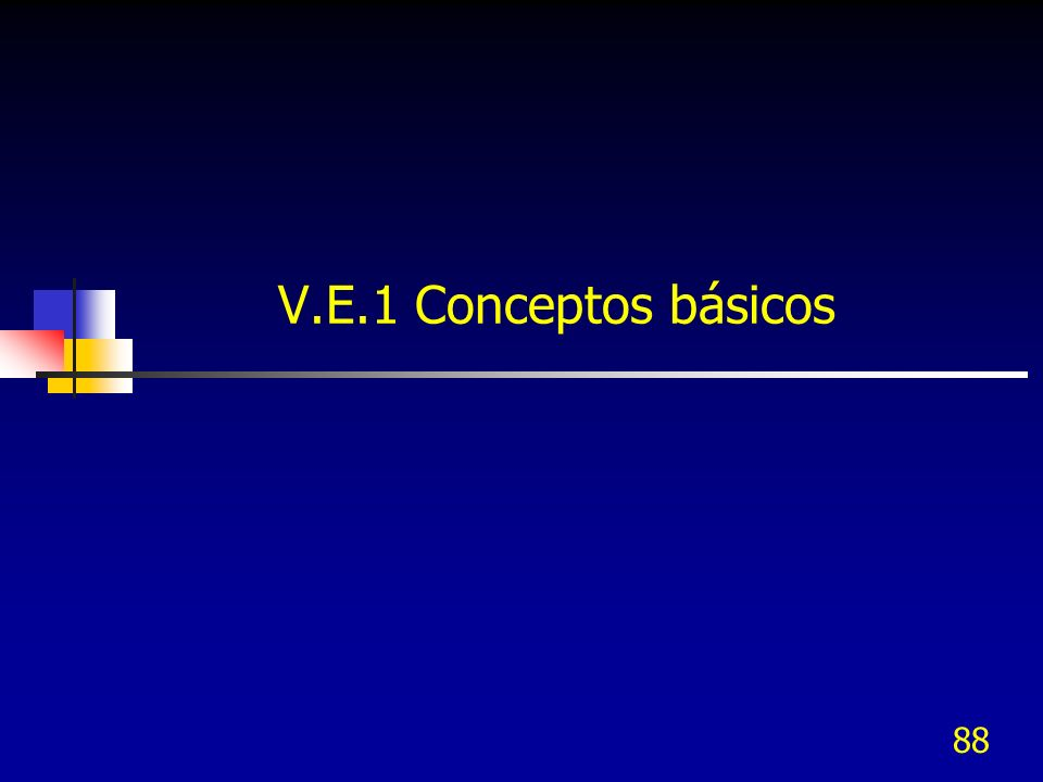 V.E.1 Conceptos básicos