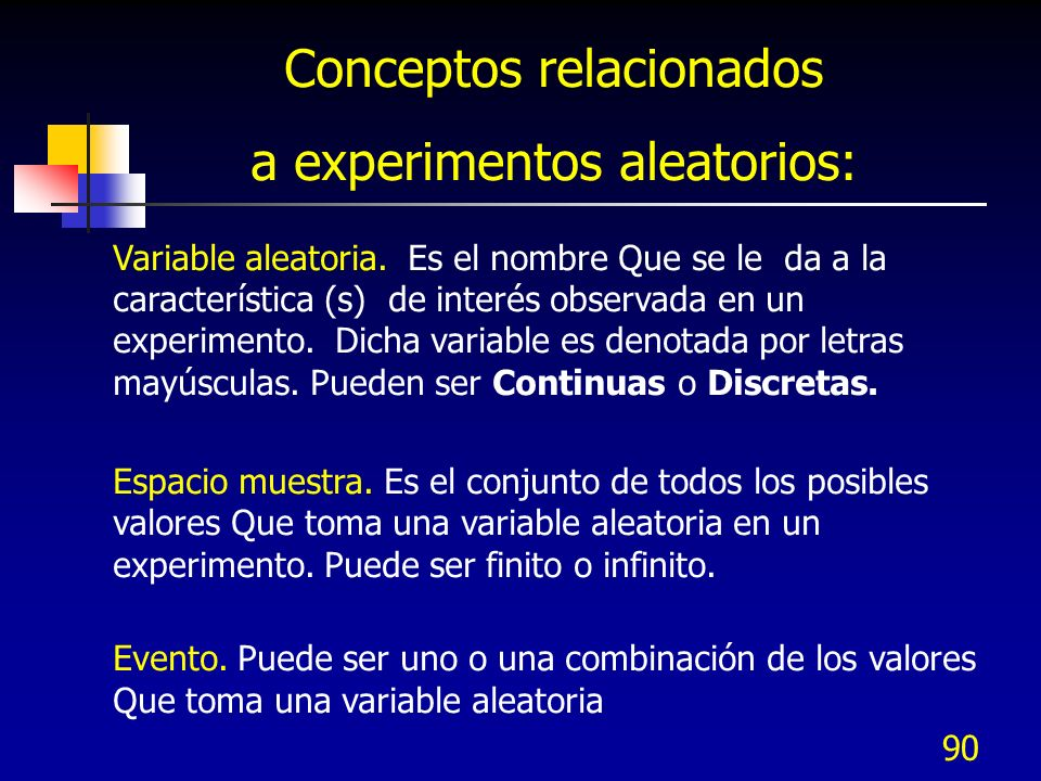 Conceptos relacionados a experimentos aleatorios: