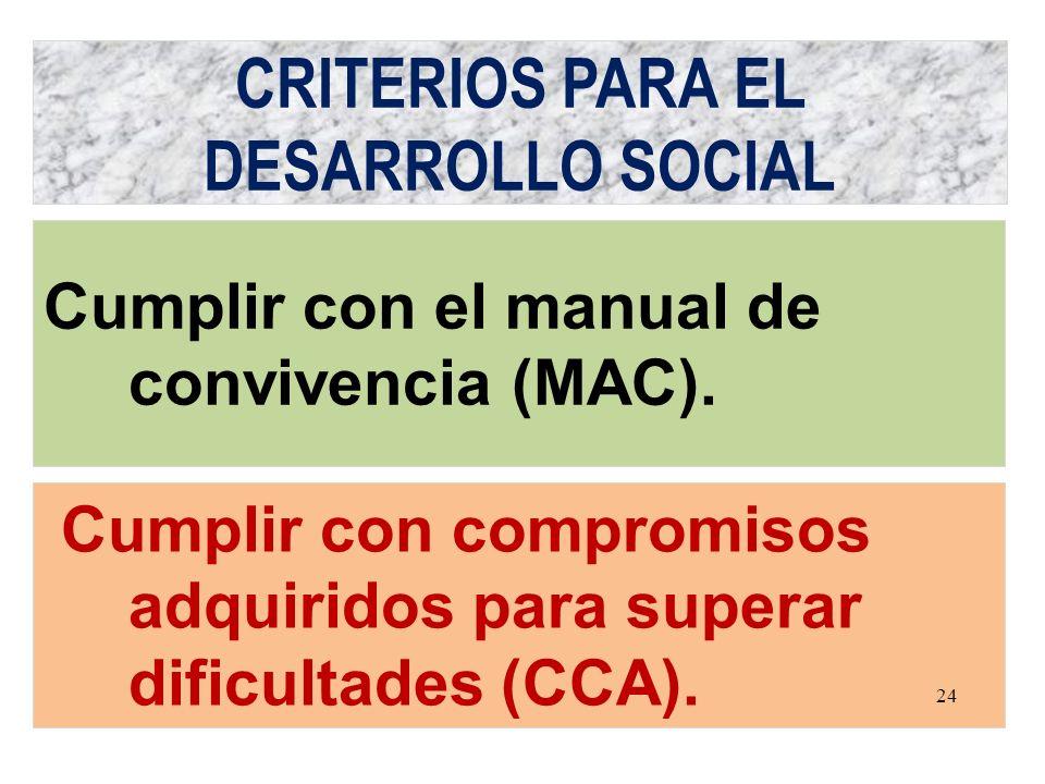 CRITERIOS PARA EL DESARROLLO SOCIAL