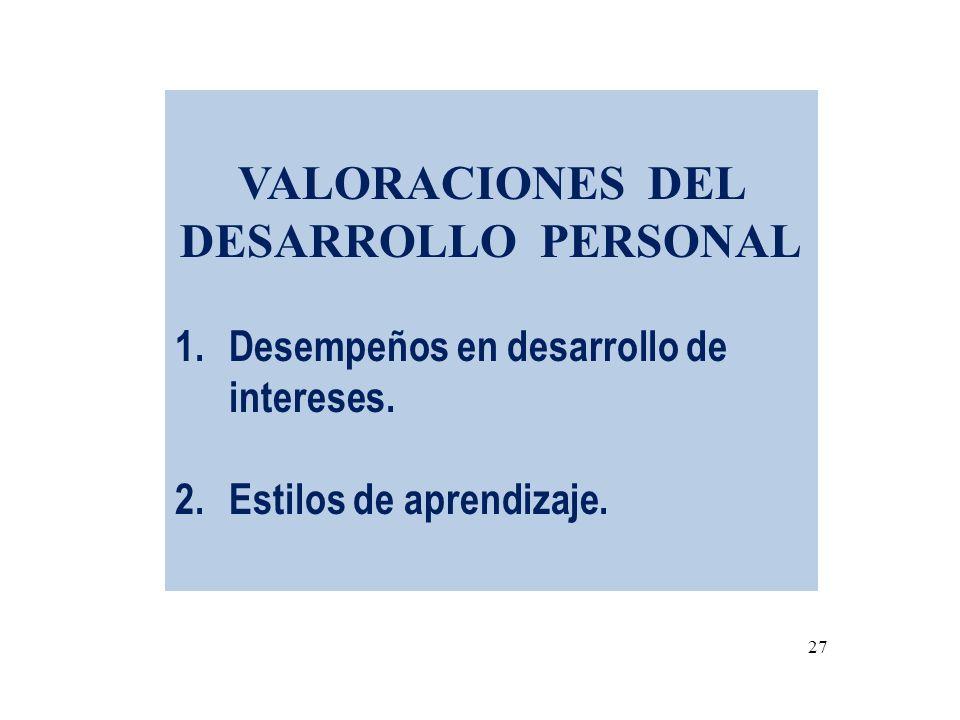VALORACIONES DEL DESARROLLO PERSONAL