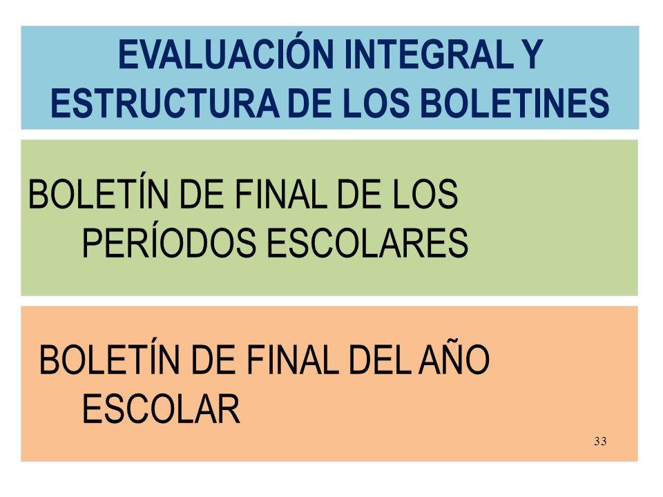EVALUACIÓN INTEGRAL Y ESTRUCTURA DE LOS BOLETINES
