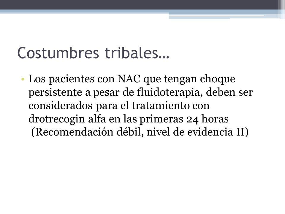 Costumbres tribales…