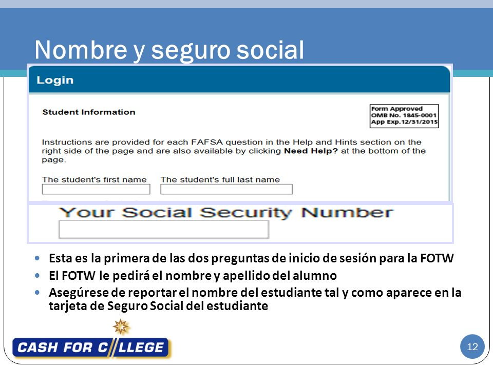 Nombre y seguro social Student Login Information.