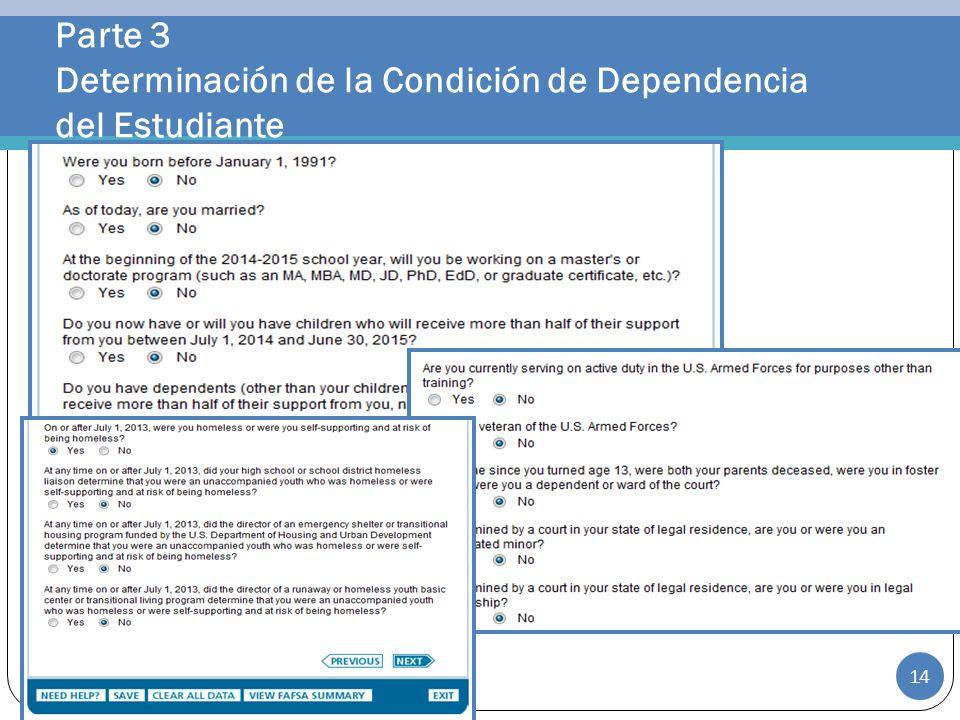 Parte 3 Determinación de la Condición de Dependencia del Estudiante