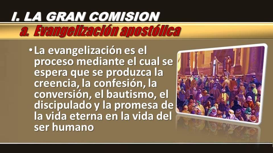a. Evangelización apostólica