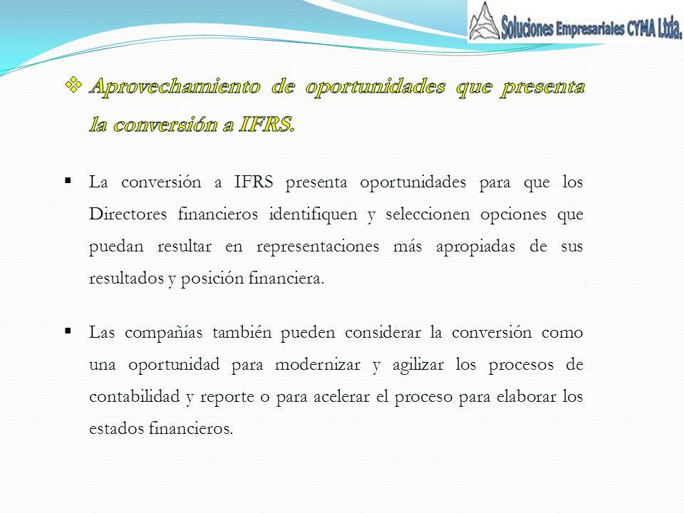 Aprovechamiento de oportunidades que presenta la conversión a IFRS.