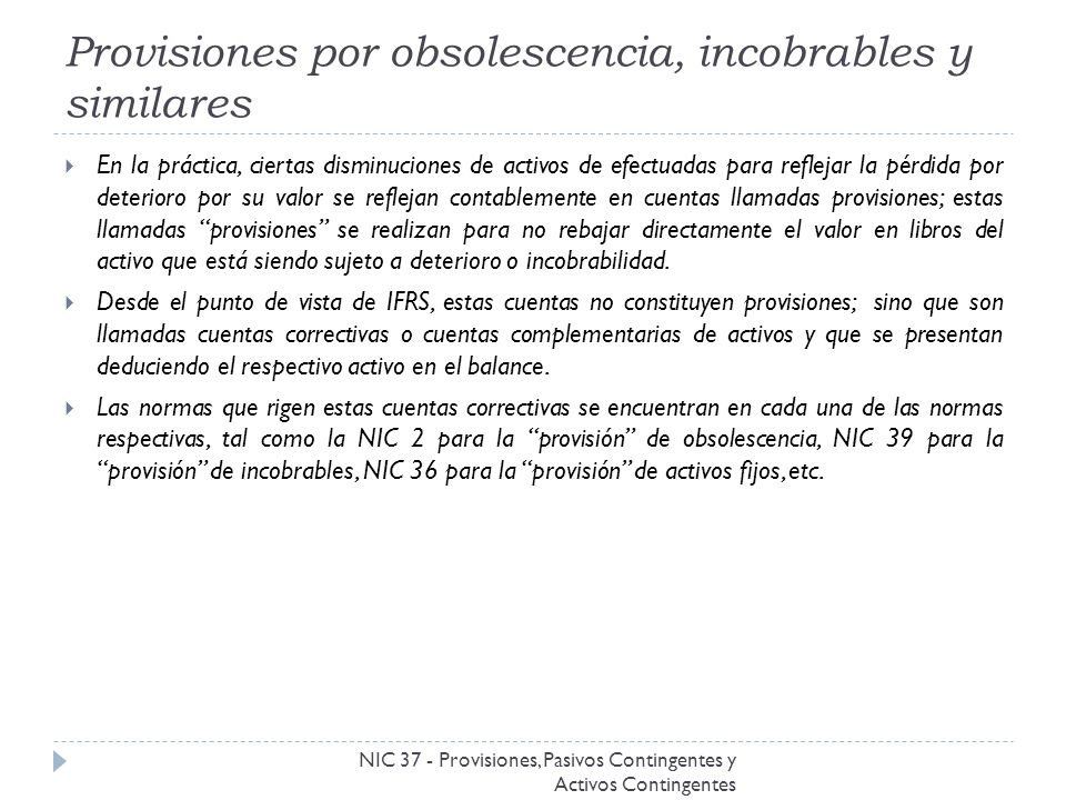 Provisiones por obsolescencia, incobrables y similares