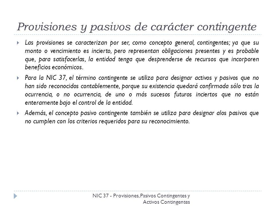 Provisiones y pasivos de carácter contingente